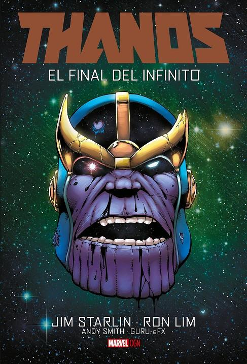 2AMA THANOS OGN # 04 EL FINAL DEL INFINITO | 9999900034097 | JIM STARLIN - RON LIM | Universal Cómics