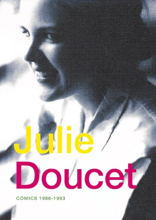 JULIE DOUCET COMICS 1986 - 1993 | 9788416167067 | JULIE DOUCET | Universal Cómics