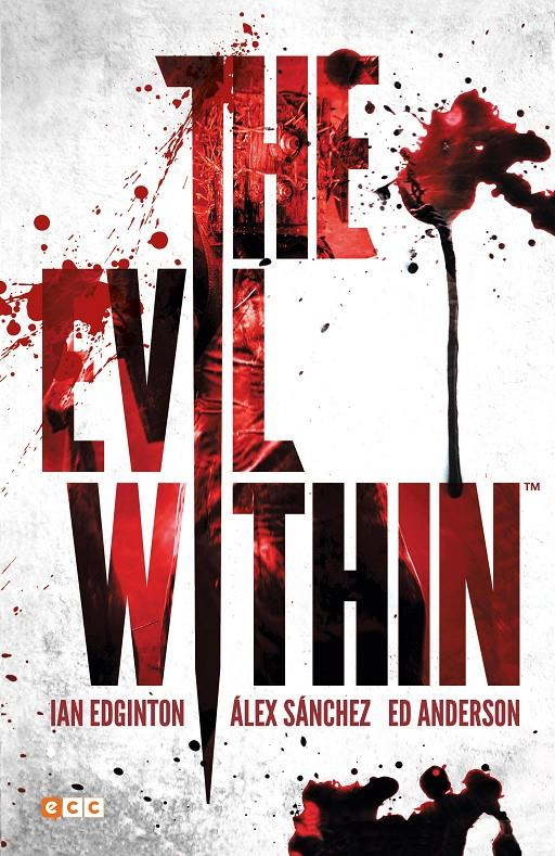 THE EVIL WITHIN | 9788417787103 | IAN EDGINTON - ÁLEX SÁNCHEZ - ED ANDERSON | Universal Cómics