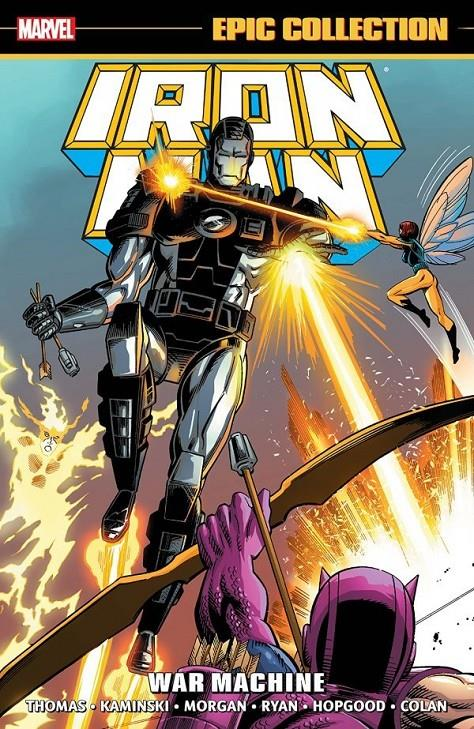 USA IRON MAN EPIC COLLECTION # 17 WAR MACHINE TP | 978130292351853999 | LEN KAMINSKI - ROY THOMAS - PAUL RYAN - KEVIN HOPGOOD | Universal Cómics