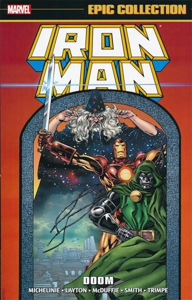 USA EPIC COLLECTION THE INVINCIBLE IRON MAN # 15 DOOM TP | 978130291013653999 | DAVID MICHELINIE - BOB LAYTON -  ROY THOMAS - PAUL SMITH - HERB TRIMPE - GENE COLAN | Universal Cómics