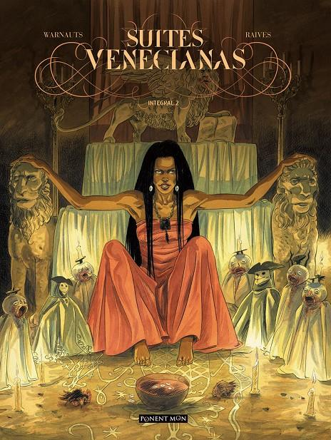 SUITES VENECIANAS INTEGRAL # 02 | 9781910856789 | ERIC WARNAUTS - GUY RAIVES | Universal Cómics