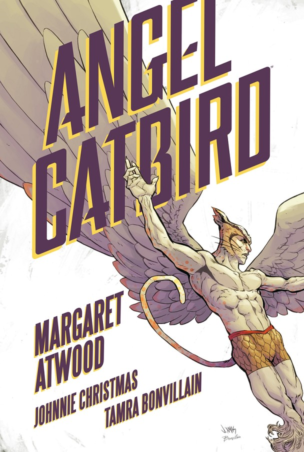 ANGEL CATBIRD | 9788416677535 | MARGARET ATWOOD - JOHNNIE CHRISTMAS | Universal Cómics