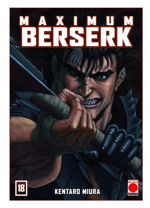 BERSERK MAXIMUM # 18 | 9788413344881 | KENTARO MIURA | Universal Cómics