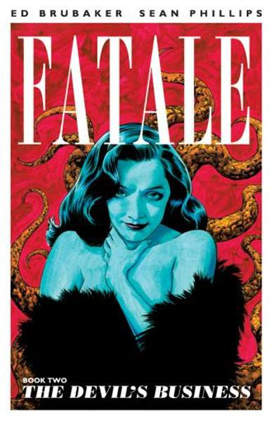 USA FATALE VOL 2 TP THE DEVIL´S BUSINESS | 978160706618751499 | ED BRUBAKER - SEAN PHILLIPS | Universal Cómics