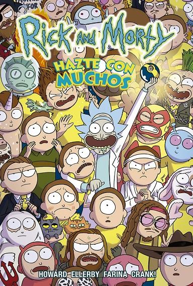 RICK Y MORTY, HAZTE CON MUCHOS  | 9788467941012 | PATRICK ROTHFUSS - JIM ZUB - TROY LITTLE | Universal Cómics