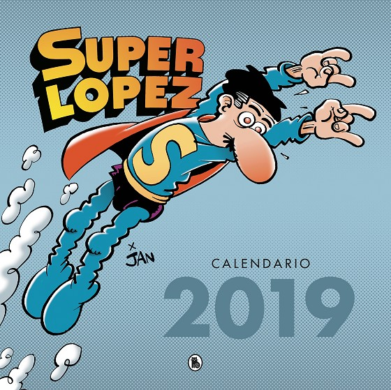 CALENDARIO SUPERLÓPEZ 2019 | 9788402421463 | JAN,