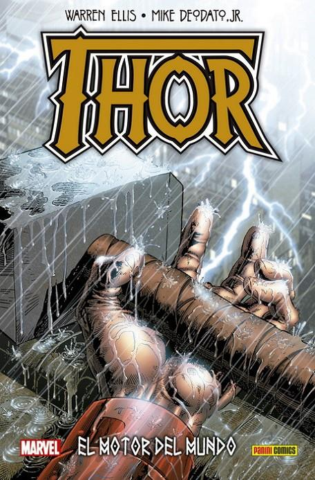 THOR, EL MOTOR DEL MUNDO | 9788491679936 | WILLIAM MESSNER-LOEBS - WARREN ELLIS - MIKE DEODATO | Universal Cómics