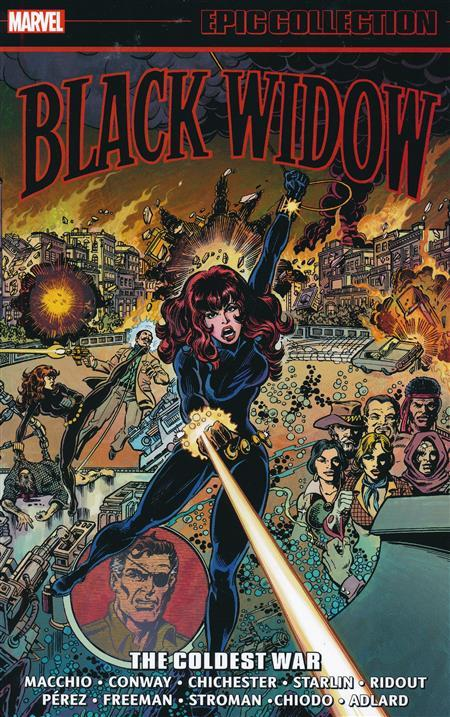 USA EPIC COLLECTION BLACK WIDOW # 02 THE COLDEST WAR TP | 978130292130953999 | RALPH MACCHIO - GEORGE PEREZ | Universal Cómics