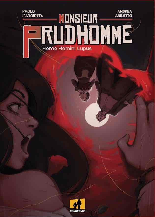 MONSIEUR PRUDHOMME | 9788893362702 | ANDREA ADILETTO - PAOLO MARGIOTTA | Universal Cómics