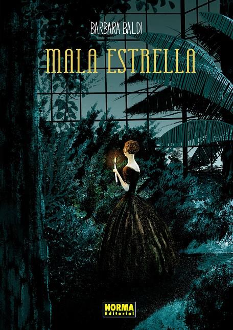 Resultado de imagen de <i>Mala Estrella</i>, de Barbara Baldi,