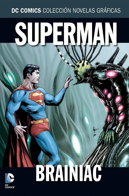COLECCIONABLE DC COMICS # 031 SUPERMAN BRAINIAC | 9788416796175 | GARY FRANK - GEOFF JOHNS - JAMES ROBINSON - PETE WOODS - RENATO GUEDES - STERLING GATES | Universal Cómics