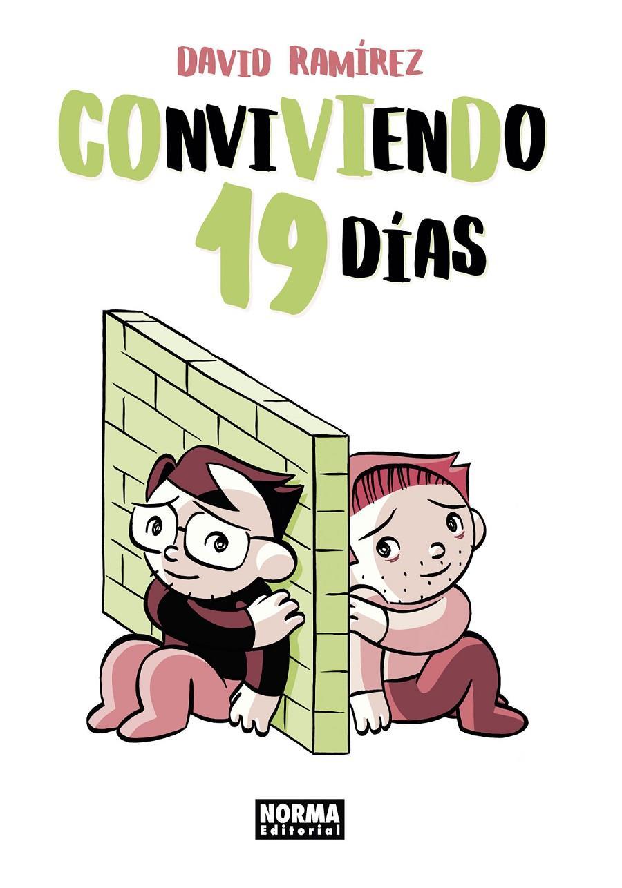 CONVIVIENDO 19 DÍAS | 9788467943931 | DAVID RAMÍREZ | Universal Cómics