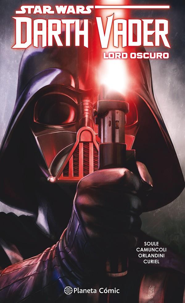 STAR WARS DARTH VADER LORD OSCURO TOMO # 02 | 9788413411514 | CHARLES SOULE - GIUSEPPE CAMUNCOLI | Universal Cómics