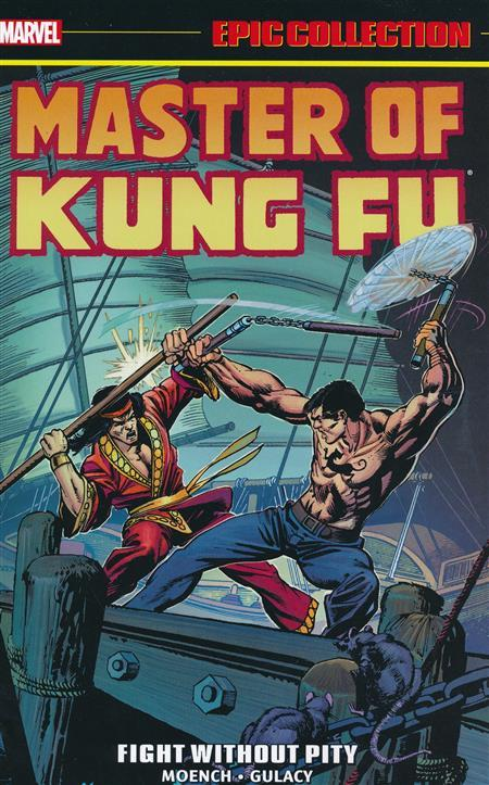 USA EPIC COLLECTION MASTER OF KUNG FU # 02 FIGHT WITHOUT PITY TP | 978130290136353999 | DOUG MOENCH - PAUL GULACY | Universal Cómics