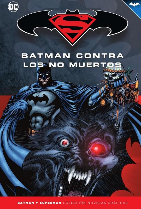 COLECCIONABLE BATMAN Y SUPERMAN # 73 BATMAN CONTRA LOS NO MUERTOS | 9788417827649 | KEVIN VANHOOK - TOM MANDRAKE | Universal Cómics