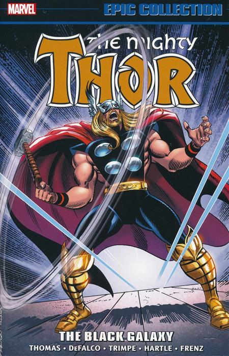 USA EPIC COLLECTION THE MIGHTY THOR # 18 THE BLACK GALAXY TP | 978130291850753999 | ROY THOMAS - TOM DEFALCO - RON FRENZ - RANDALL FRENZ  - GARY HARTLE - HERB TRIMPE  | Universal Cómics