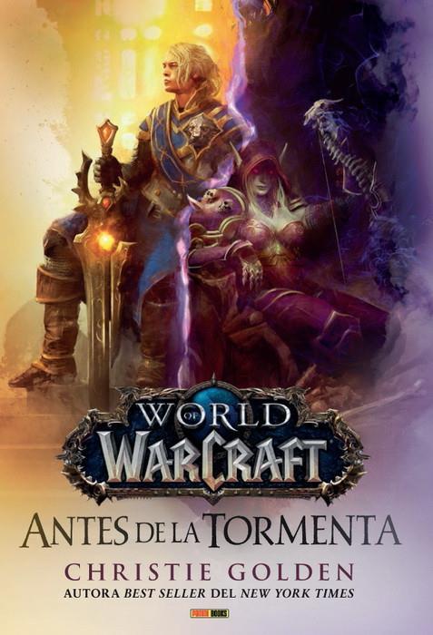 WORLD OF WARCRAFT NOVELA, ANTES DE LA TORMENTA