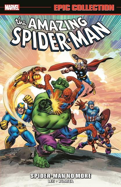 USA EPIC COLLECTION AMAZING SPIDER-MAN # 03 SPIDER-MAN NO MORE TP | 978130291023553999 | STAN LEE - JOHN ROMITA JR | Universal Cómics