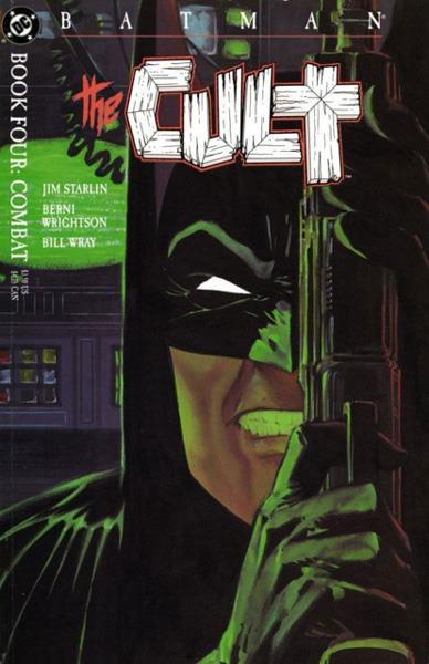USA BATMAN THE CULT BOOK FOUR | 119808 | JIM STARLIN - BERNIE WRIGHTSON - BILL WRAY | Universal Cómics