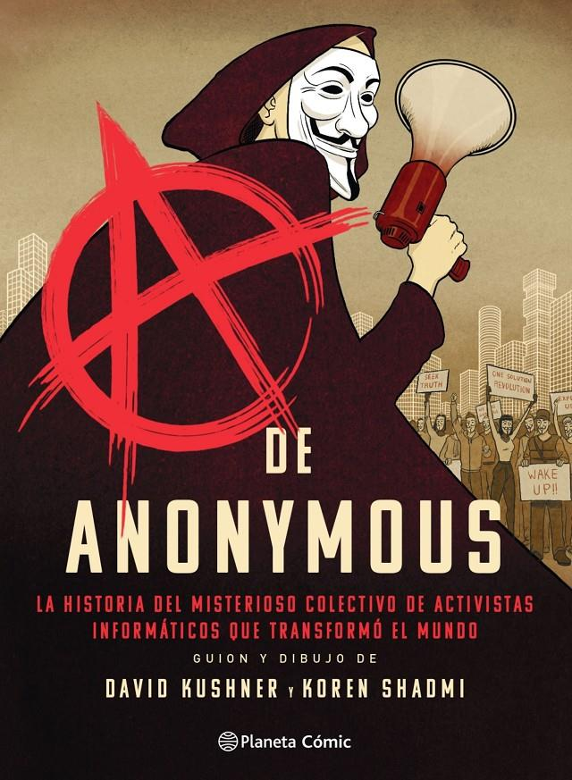 A DE ANONYMOUS | 9788413416038 | DAVID KUSHNER - KOREN SHADMI | Universal Cómics