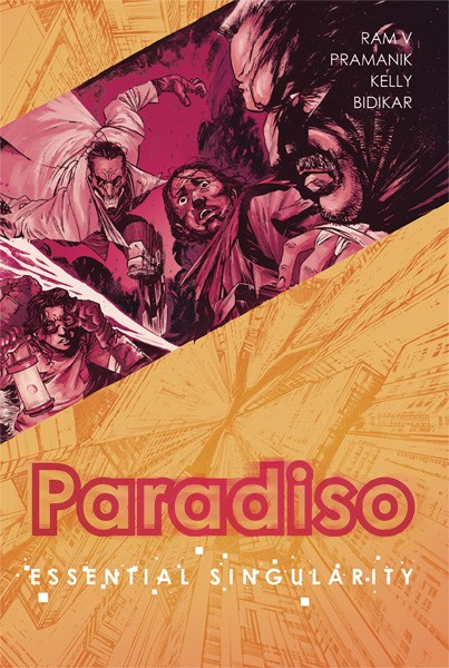 USA PARADISO TP VOL 01 ESSENTIAL SINGULARITY | 978153430660850999 | RAM V -  DEARBHLA KELLY - DEV PRAMANIK