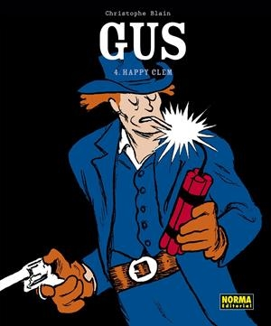 GUS # 04 HAPPY CLEM | 9788467931655 | CHRISTOPHE BLAIN