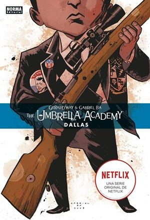 UMBRELLA ACADEMY # 02 DALLAS | 9788467934236 | Gerard Way - Gabriel Bá