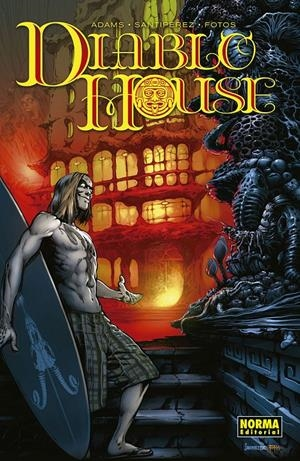 DIABLO HOUSE # 01 | 9788467934205 | TED ADAMS - SANTIPEREZ - BEN TEMPLESMITH - JAY FOTOS