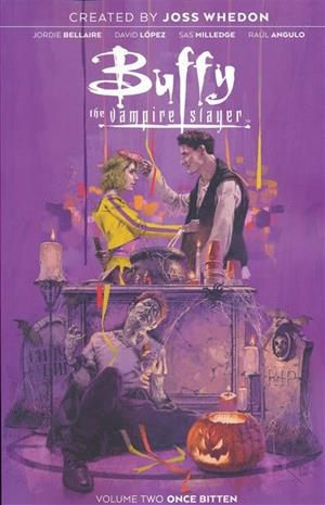 USA BUFFY THE VAMPIRE SLAYER VOL 1 ONCE BITTEN TP | 978168415482151499 | JORDIE BELLAIRE - DAVID LOPEZ - RAUL ANGULO | Universal Cómics
