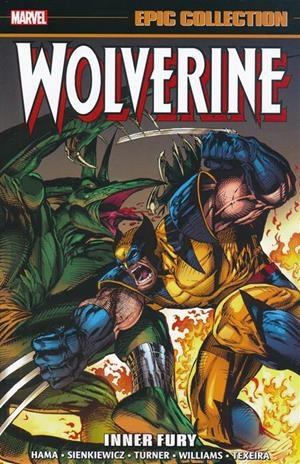 USA EPIC COLLECTION WOLVERINE # 06 TP INNER FURY | 978130292390753999 | LARRY HAMA - DWAYNE TURNER | Universal Cómics
