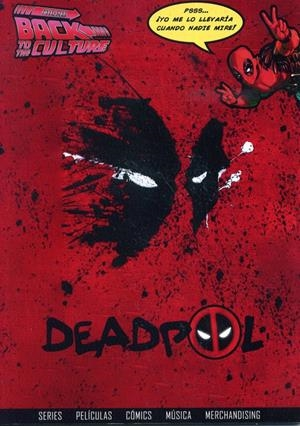 MICRO BACK TO THE CULTURE # 04 DEADPOOL | 9999900048148 | DIEGO MATOS - ALBERTO VICENTE | Universal Cómics