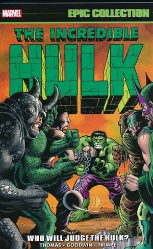 USA EPIC COLLECTION INCREDIBLE HULK # 05 WHO WILL JUDGE THE HULK TP | 978130292206153999 | ROY THOMAS ARCHIE GOODWIN - HARLAN ELLISON - DICK AYERS - SAM GRAINGER - SAL BUSCEMA - HERB TRIMPE | Universal Cómics